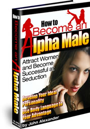 How To Become An Alpha Male pickup and attraction book